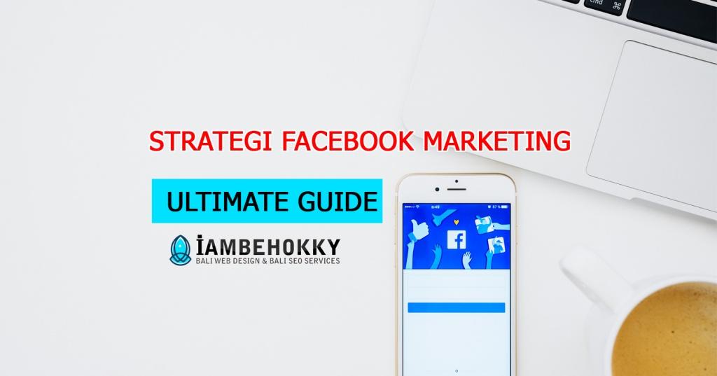 Strategi Facebook Marketing