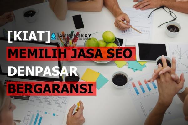 jasa SEO Denpasar Bergaransi